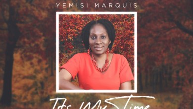 Photo of #Fresh Release: Its My Time By Yemisi Marquis | @amenradio1