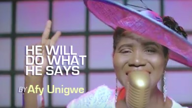 Photo of #FreshRelease: He Will Do What He Says By Afy Unigwe