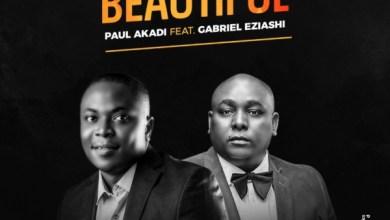 Photo of #FreshRelease Beautiful By Paul Akadi @paulakadi