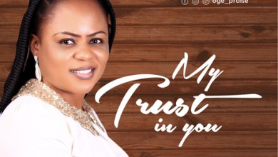 Photo of My Trust In You By Oge Praise
