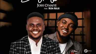 Photo of Everything To Me By Josh O'maiye Ft. Neon Adejo