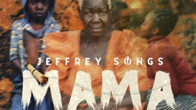 Photo of Mama By Jeffery Songs