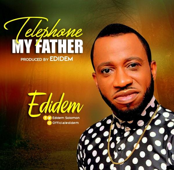 Telephone My Father By Edidem