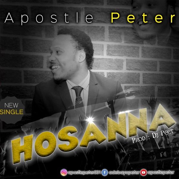 Hosanna by Apostle Peter