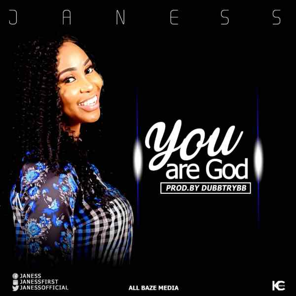 You Are God By Janess
