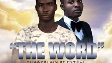 Photo of The Word By Yung Kelvin Ft. Td Zea