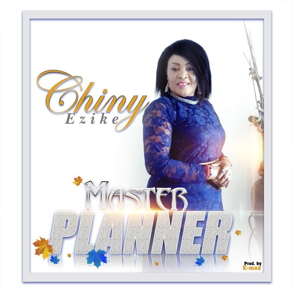 Chiny Ezike - Master Planner
