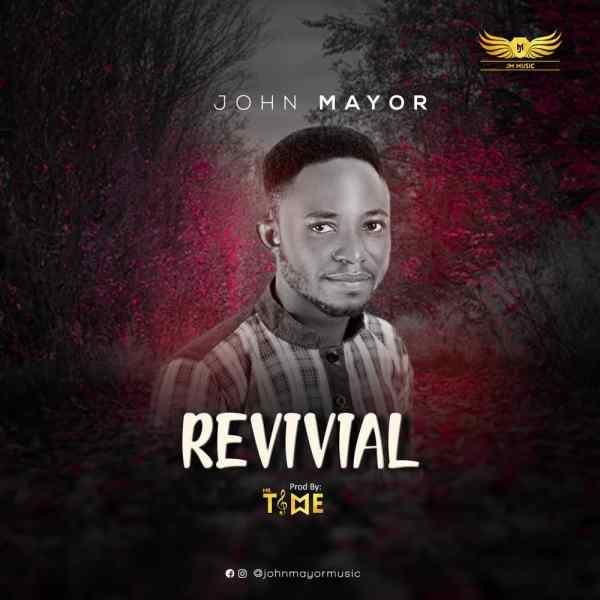Revival By John Mayor