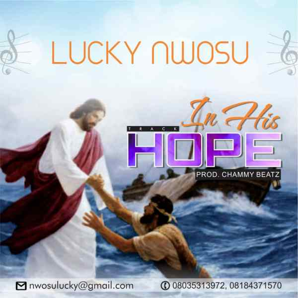 In His Hope By Lucky Nwosu