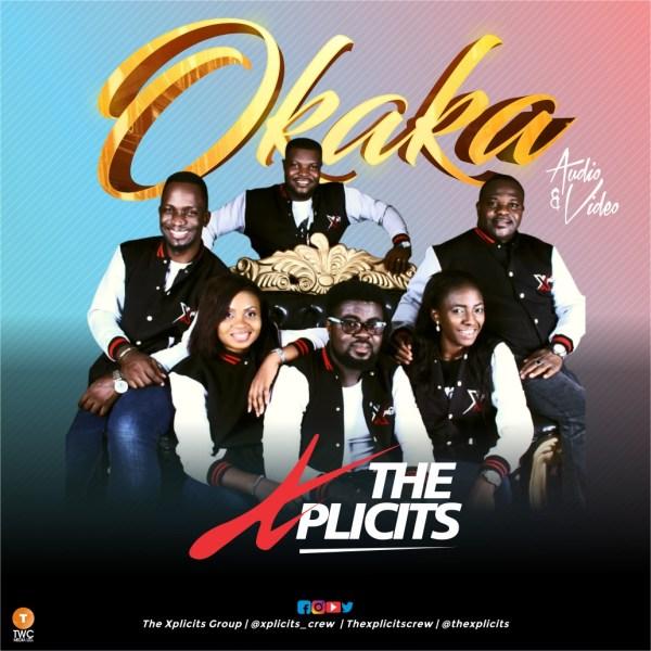 Xplicits Crew - Okaka