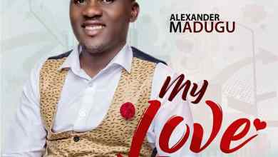 Photo of [Audio] My Love By Alexander Madugu