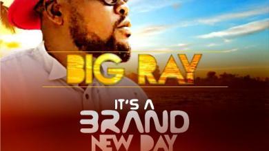 Photo of [Audio+Lyrics] Brand New Day By Big Ray