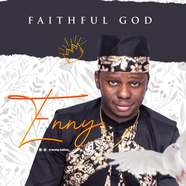 Faithful Father By Enny Julius