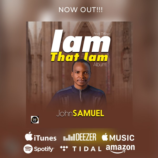 I am That I am By John Samuel