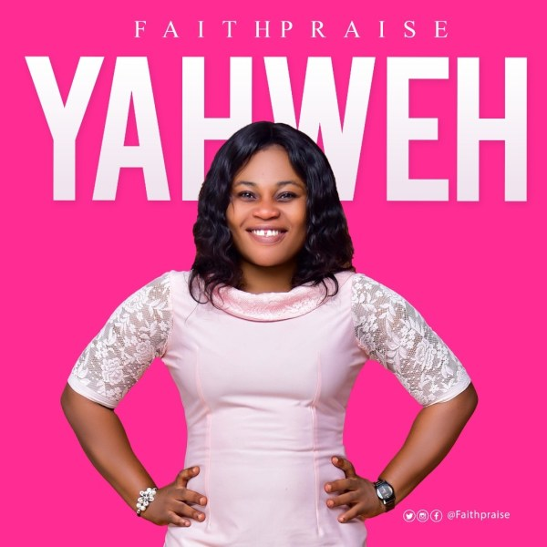 Yaweh by FaithPraise