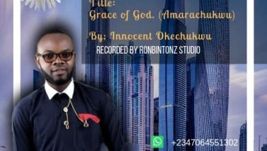 Photo of [Audio+Lyrics] Grace of God By Innocent Okechukwu