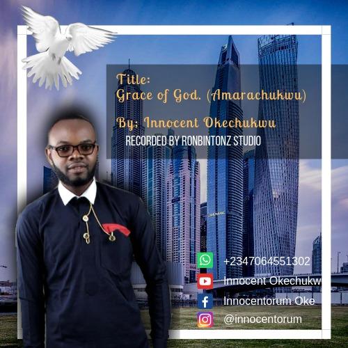 Grace of God By Innocent Okechukwu