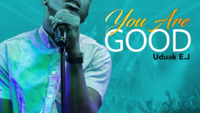 Photo of [Audio] You Are Good By Uduak EJ