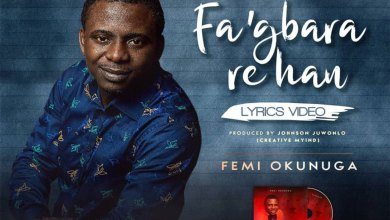Photo of [Audio + Lyrics Video] [Fa'gbara Re Han By Femi Okunuga