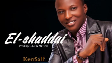 Photo of [Audio + Lyrics] El-Shaddai By Kensalf (PROD BY G.I.D & MRTIME)