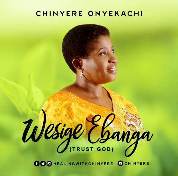 Chinyere Onyekachi By Wesige Ebanga
