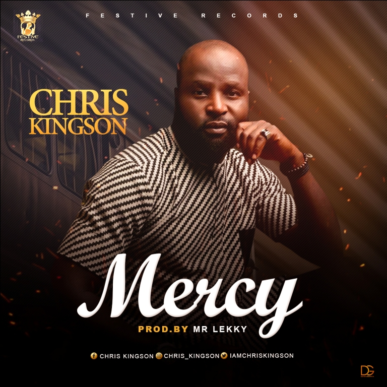Audio] Mercy By Chris Kingson | Worshipculture Radio Latest