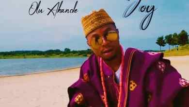 Photo of [Audio + Video] Overwhelming Joy By  Olu Akande