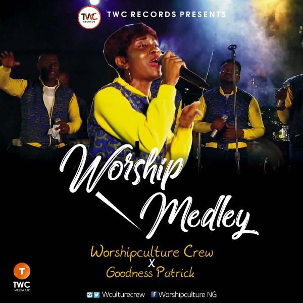 Worshipculture Crew ft Goodness Patrick