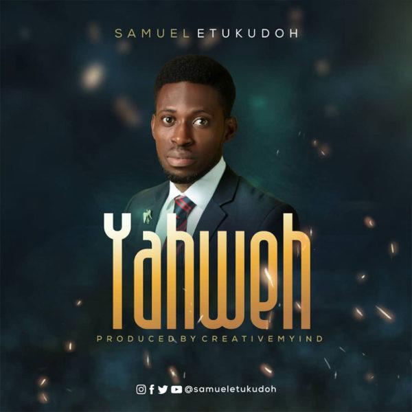 Yahweh By Samuel Etukudoh