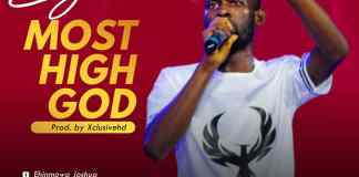Most High God By E Josh