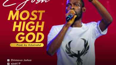 Photo of [Audio] Most High God By E Josh