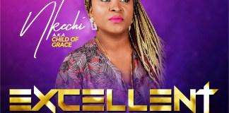 Excellent God - Nkechi