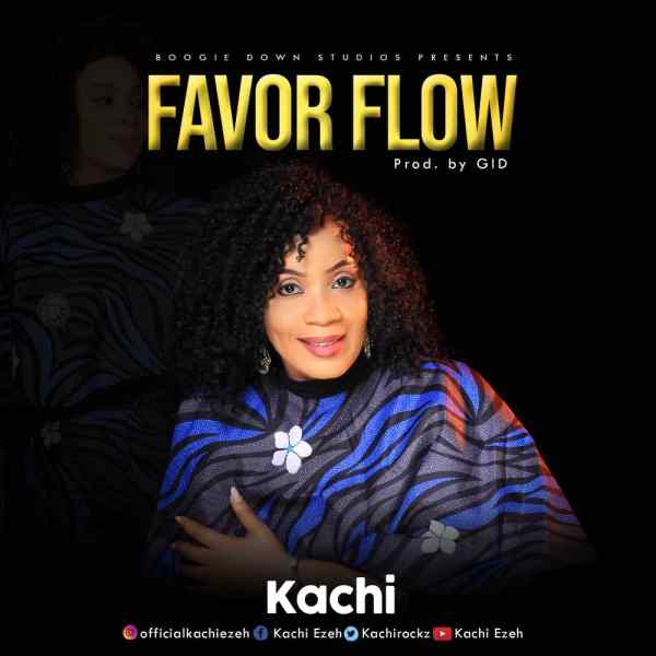Favour Flow By Kachi