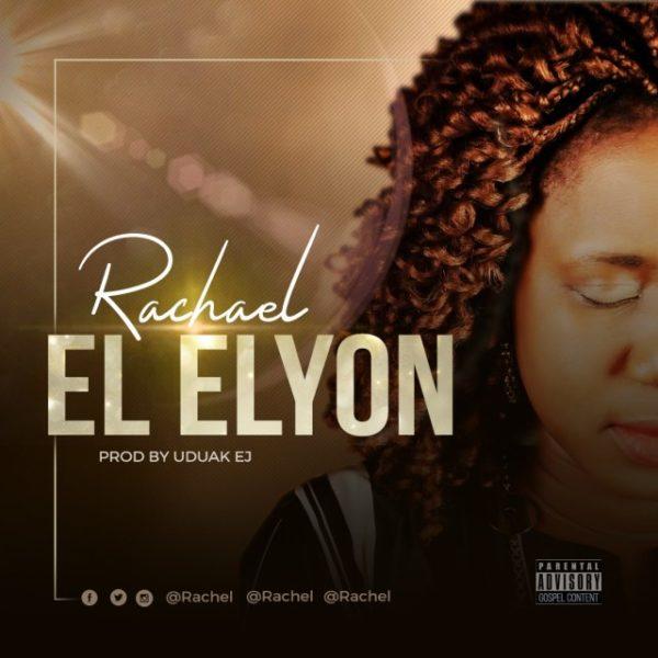 El-Elyon By Rachael