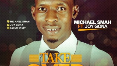 Photo of [Audio] Take Over By Michael Smah Ft. Joy Gona