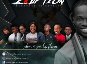 Photo of [Video] Eruption By Vidson&WorshipFlames