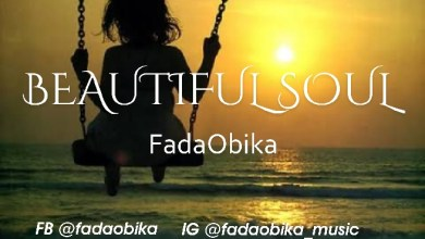 Photo of [Audio] Beautiful Soul By Fadaobika