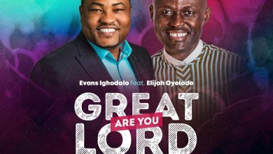 Photo of [Audio] Great are You Lord By Evans Ighodalo Ft.Elijah Oyelade