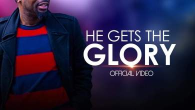 Photo of [Official Video] He Gets The Glory By Minstrel Osas