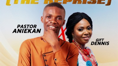 Photo of [Audio + Lyrics] Okaka (The reprise) By Pastor Aniekan ft Gift Dennis