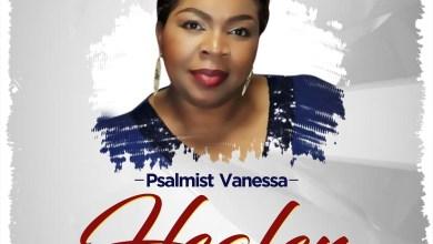 Photo of [Audio+Lyrics Video] Healer By Psalmist Vanessa