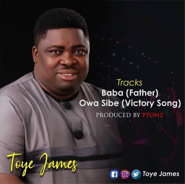 Toye James By Baba & Owa Sibe