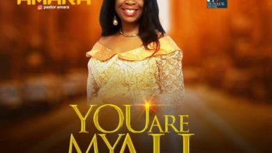 Photo of [audio + Video] You Are My All By Pastor Amara Ogba