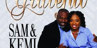 Grateful By Sam & Kemi Oyeyiola