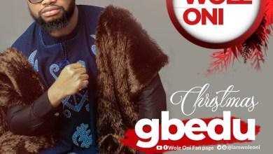 Photo of [Audio] Christmas Gbedu By Amb. Wole Oni