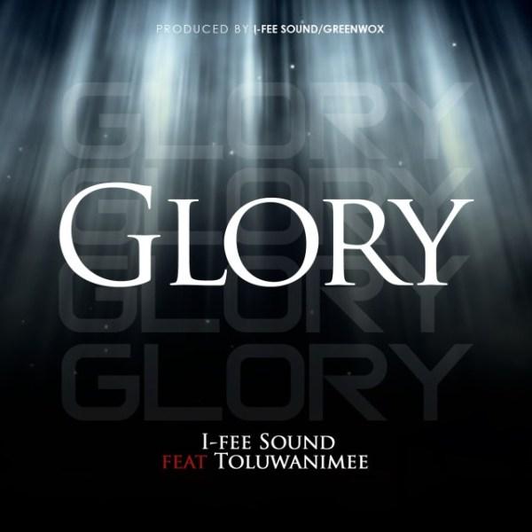 Glory By  I-Fee Sound