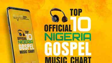 Photo of [News] Official Nigerian Gospel Music Top 10 Chart