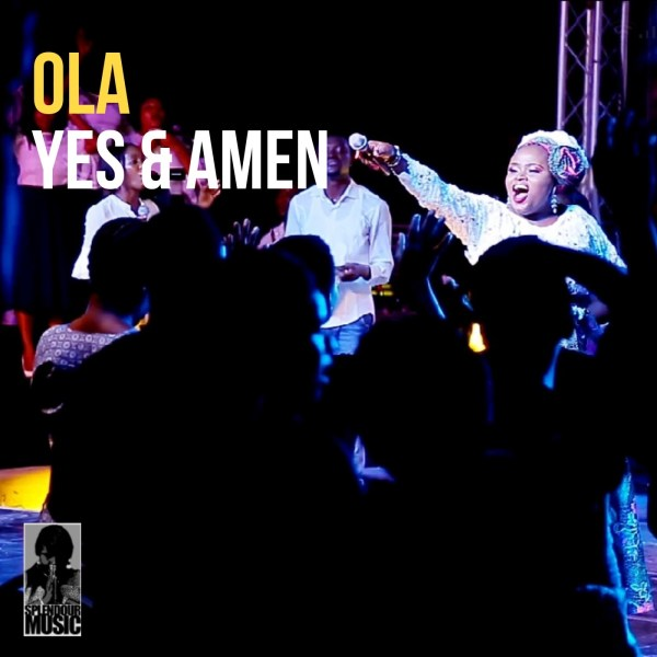 Yes And Amen [Live] By Ola