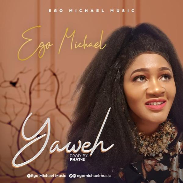 Yahweh By Ego Michael