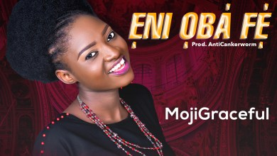 Photo of [Audio] MojiGraceful By Eni Oba Fe